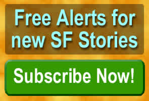 Free Alerts for new SF Stories. Subscribe Now!