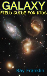 Science Book Galaxy Field Guide For Kids
