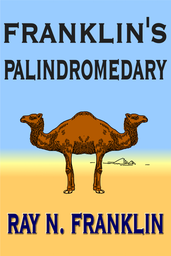 Franklin's Palindromedary Ebook, powerfully easy palindrome composition tool, mythical beast, dromedary with a head at each end